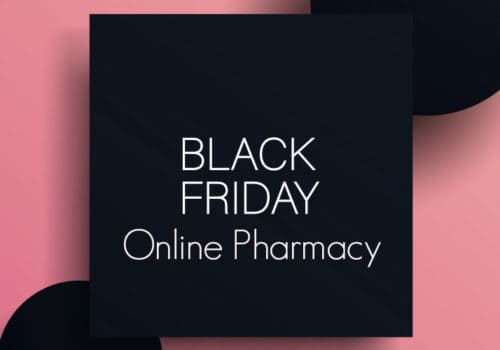 Black Friday 2019. We have gathered for you the best online drugstore offers!